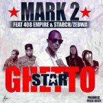 Macky 2 ft. 408 Empire, Starch & Zebwa – Ghetto Star