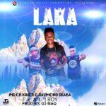Mr CB Killer & Raymond Skaba ft. J Boy – Laka (Prod. By DJ Maq)