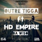 Outre Tigga ft. HD Empire – Ba Wiso (Prod. By MT Squared)