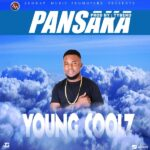Young Coolz – Pansaka (Prod. By Beko)