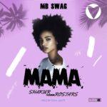 Shakur ft. Rostars – Mama (Prod. Domibeats)