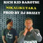 Jay Wizzy ft. Rich Kid Barotse – Nikali Kuyaka