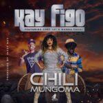 Kay Figo ft. Chef 187 & Mumba Yachi – Chili Mungoma (Prod. Jazzy Boy)