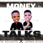 Divine Exclusive ft. Jay Man Diesel X J Diceon – Money Talks