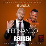 Fernando ft. Reuben – Mulungu Aitana (Prod. By T-Rux)