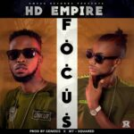 HD Empire – Focus (Prod. By Genesis & MT SQuared)