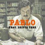 J.O.B ft. Drifta Trek – Pablo