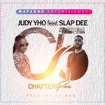 Judy Yho ft. Slapdee – Chapter 5