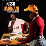 Kiss B Sai Baba ft. Y Celeb (408 Empire) – Umunani
