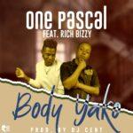 Pascal ft. Rich Bizzy – Body Yako (Prod. By DJ Cent)