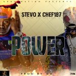 Stevo X Chef 187 – Power (Prod. By CB)