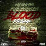 Sub Sabala (408 Empire) – Blood Message Freestyle