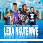 Team Capital ft. Flhy Chiq Shannah & Trina South – Leka Nkutemwe