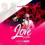 Alpha Romeo ft. T-Sean – Love You Better