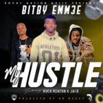 Bitby Emm3e ft. Rock Renton & Jai B  – My Hustle