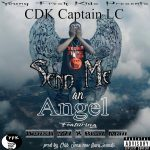 CDK Captain LC ft. Drush 321 & Real Man – Send Me An Angel