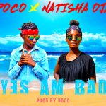Doco X Natisha Oja – Am Bad (Prod. By Doco)