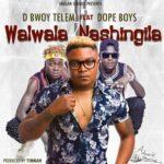 D Bwoy ft Dope Boyz – Kuti Walwalila Apabi