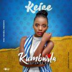 Keice ft. Wau – Kumbwila (Prod. By Wau)