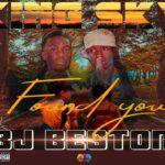 Bj Beston & King Sky – Found You (Prod. By Khuzo)