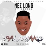 Nez Long ft. Izrael – Palamako