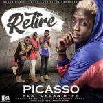 Picasso ft. Urban Hype – Retire