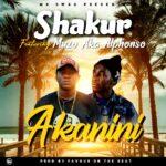 Shakur ft. Muzo aka Alphonso – Akanini