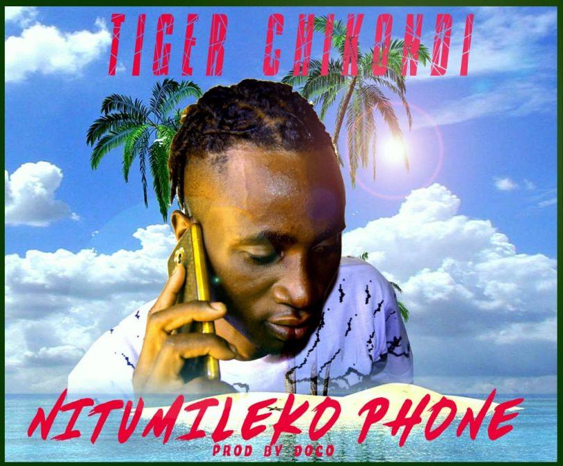 Tiger Chikondi - Nitumileko Phone (Prod. By Doco) - Zedwap