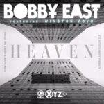 Bobby East ft. Winston Moyo – Heaven