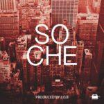 J.O.B – So Che (Prod. By J.O.B)