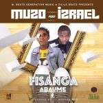 Muzo Aka Alphonso ft. Izrael – Fisanga Abaume