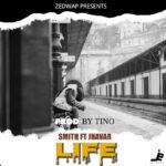 Smith ft. Jhavar – Life