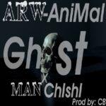 ARW AniMal ft. MaN ChIshl – Ghost