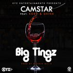 Camstar ft. KOBY & Shinx – Big Tingz