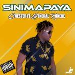 Chester ft. General Kanene – Sinimapaya