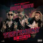 Dope Boys ft. Ruff Kid – Testimony