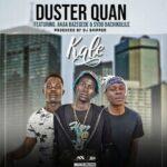 Duster Quan ft. Akaa Bazegede & Sydo Abachikulile – Kale