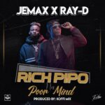 Jemax X Ray-D – Rich People Na Poor Mind