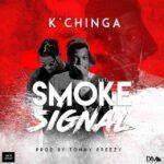 K'Chinga x Tonny Breezy – Smoke Signal