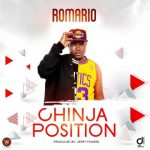Romario – Chinja Position (Prod. By Jerry Fingers)