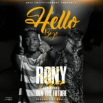 Rony Power ft. Ben Da Future – Hello Bye
