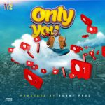 Ty2  – Only You
