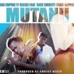 Y Celeb ft. Sick Swayzy (TeamSuper) – Mutanu