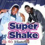 BK 46 X Santa Boy – Super Shake