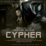 Dj Mzenga Man ft. Various Artists – 2019 End Of Year Cypher