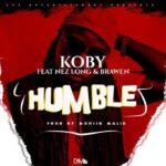 KOBY ft. Nez Long & Brawen – Humble