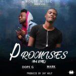 Mark x Dope G – Promises