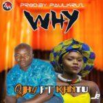 O'Jay Satin ft. Kantu – Why