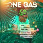 One Gas – Piki Pikinah