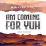 PilAto ft. Izrael x Yugo – Am Gonna Come For Yuh